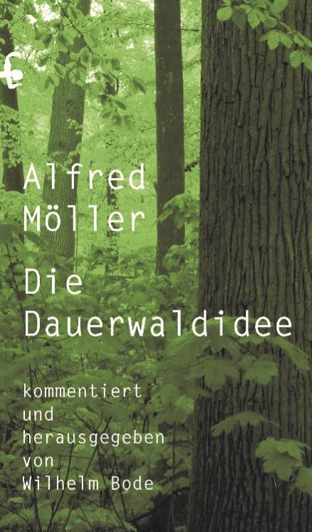 Die-Dauerwaldidee-Alfred-Moeller